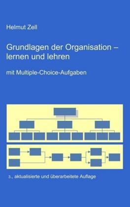 Die Grundlagen der Organisation -