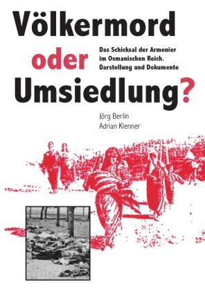 Völkermord oder Umsiedlung?