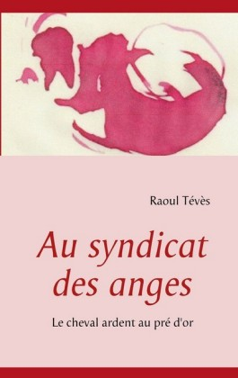 Au syndicat des anges
