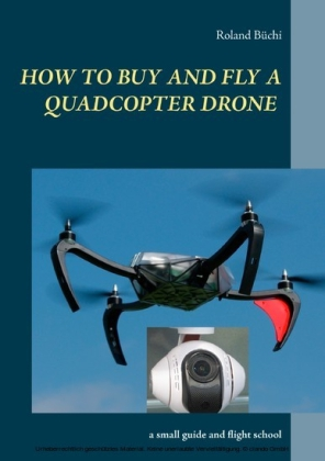 How to buy and fly a quadcopter drone