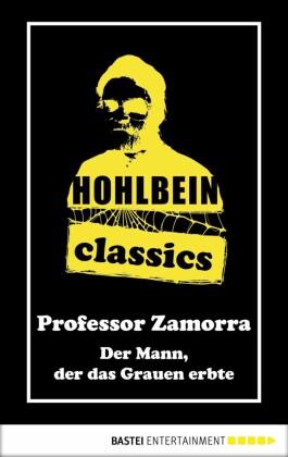 Hohlbein Classics - Der Mann, der das Grauen erbte