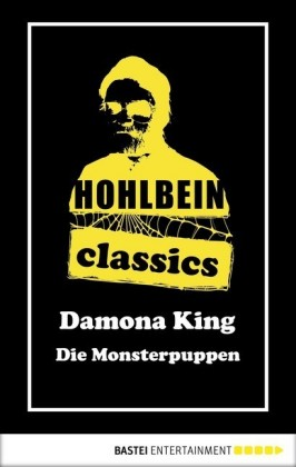 Hohlbein Classics - Die Monsterpuppen