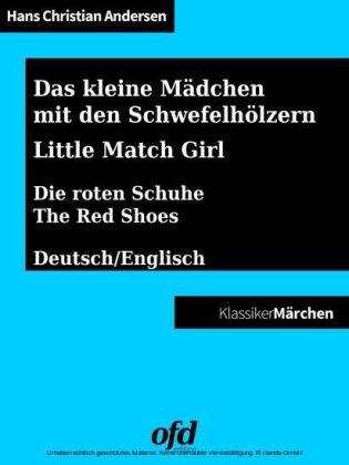 Das kleine Mädchen mit den Schwefelhölzern - Die roten Schuhe