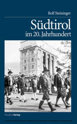 Südtirol im 20. Jahrhundert