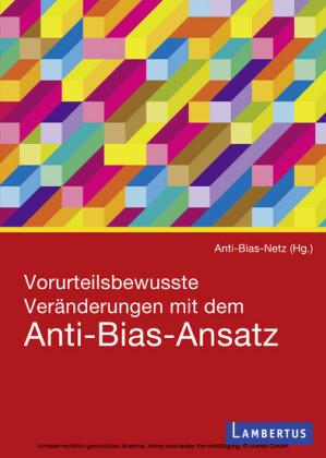 Vorurteilsbewusste Veränderungen mit dem Anti-Bias-Ansatz