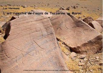 L'art rupestre de l'oasis de tazzarine au maroc