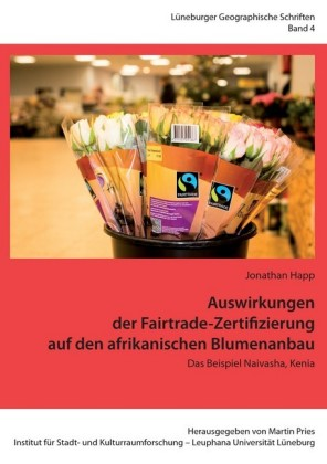 Auswirkungen der Fairtrade-Zertifizierung auf den afrikanischen Blumenanbau