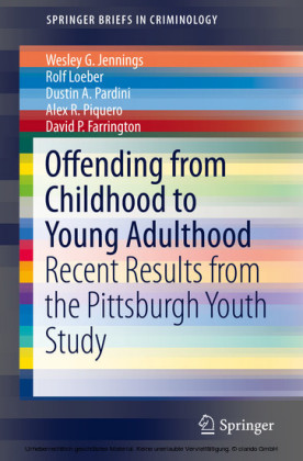 Offending from Childhood to Young Adulthood