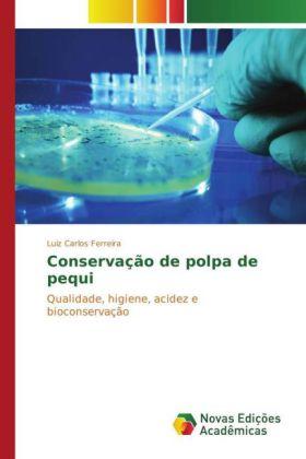 Conservação de polpa de pequi