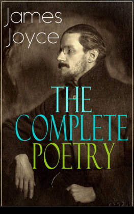 The Complete Poetry of James Joyce