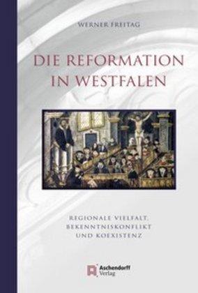 Die Reformation in Westfalen