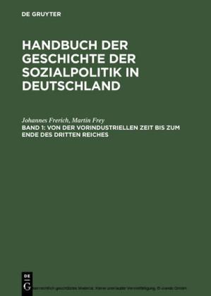 Von der vorindustriellen Zeit bis zum Ende des Dritten Reiches