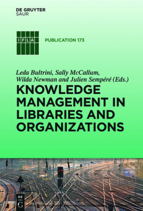 Knowledge Management in Libraries and Organizations