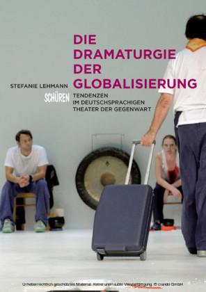 Die Dramaturgie der Globalisierung