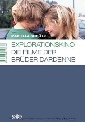 Explorationskino: Die Filme der Brüder Dardenne