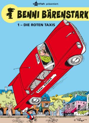 Benni Bärenstark Bd. 1: Die roten Taxis