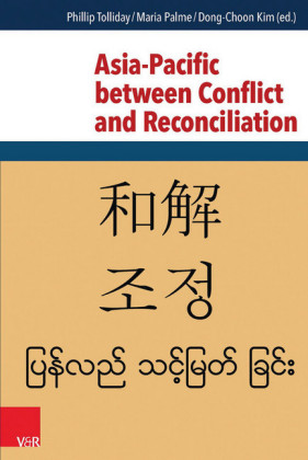 Asia-Pacific between Conflict and Reconciliation