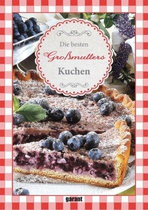Die besten Großmutters Kuchen