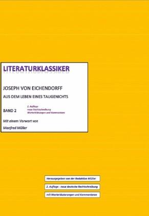 Joseph von Eichendorff - Aus dem Leben eines Taugenichts