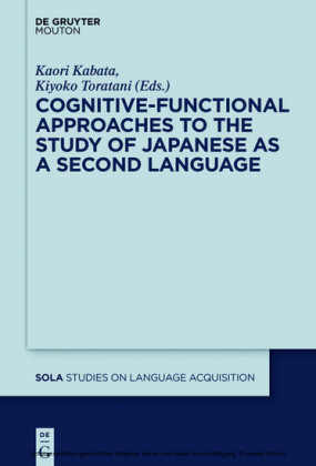 Cognitive-Functional Approaches to the Study of Japanese as a Second Language