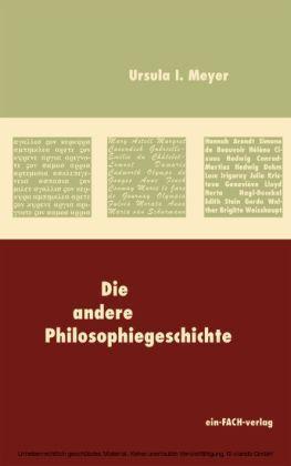 Die andere Philosophiegeschichte