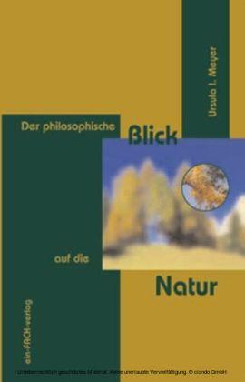 Der philosophische Blick auf die Natur