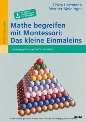 Mathe begreifen mit Montessori: Das kleine Einmaleins