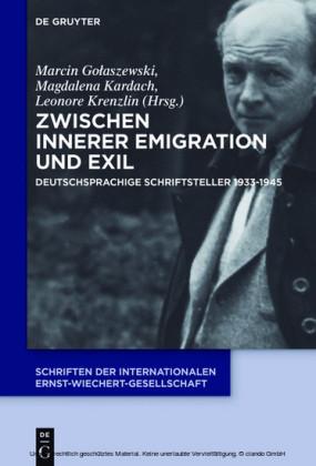 Zwischen Innerer Emigration und Exil