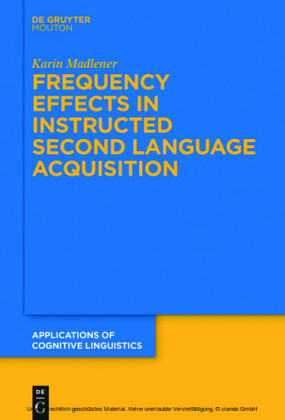 Frequency Effects In Instructed Second Language Acquisition