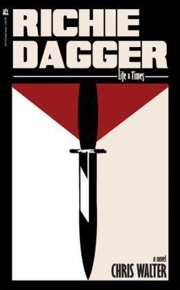 Richie Dagger: Life & Times