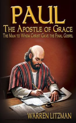 Paul, The Apostle of Grace