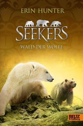 Seekers. Wald der Wölfe