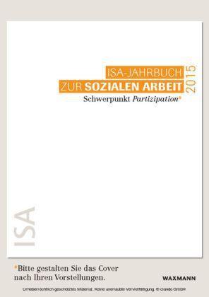ISA-Jahrbuch zur Sozialen Arbeit 2015