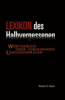 Lexikon des Halbvergessenen