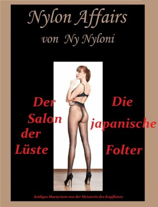 Der Salon der Lüste & Die japanische Folter
