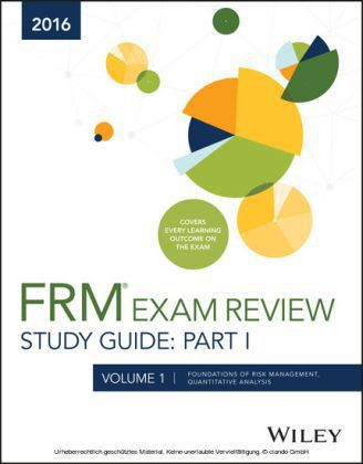 Wiley FRM Exam Review Study Guide 2016 Part I Volume 1