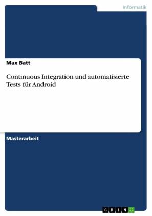 Continuous Integration und automatisierte Tests für Android