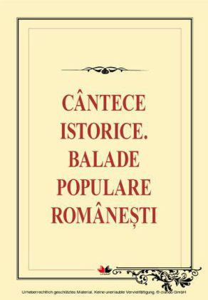 Cântece istorice. Balade populare româneti