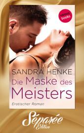Die Maske des Meisters - Séparée-Edition: Band 1