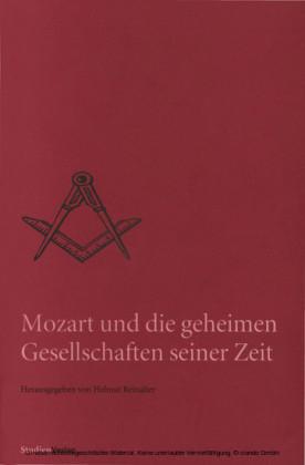Mozart und die geheimen Gesellschaften seiner Zeit