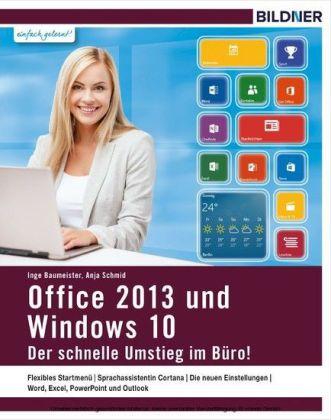 Windows 10 und Office 2013 - der schnelle Umstieg im Büro