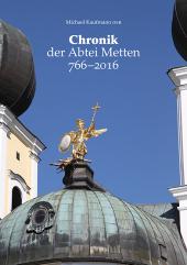 Chronik der Abtei Metten 766-2016 Cover