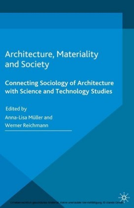 Architecture, Materiality and Society