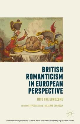 British Romanticism in European Perspective