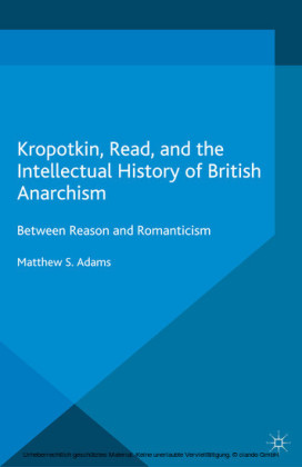 Kropotkin, Read, and the Intellectual History of British Anarchism