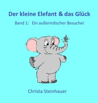 Der kleine Elefant & das Glück