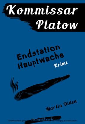 Kommissar Platow, Band 3: Endstation Hauptwache