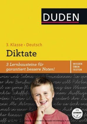 Wissen - Üben - Testen: Deutsch - Diktate, 3. Klasse