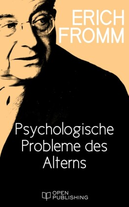 Psychologische Probleme des Alterns