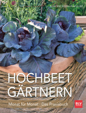 Hochbeet-Gärtnern Monat für Monat Cover